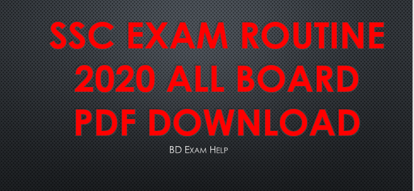 SSC Exam Routine 2020 All Board Pdf Download