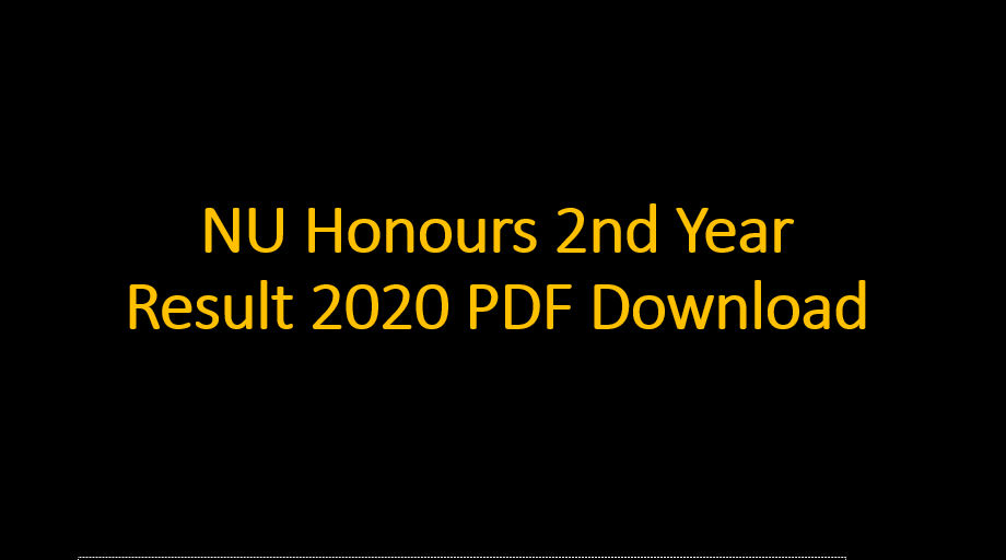 NU Honours 2nd Year Result 2020 PDF Download