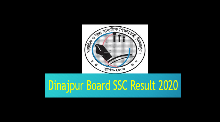 Dinajpur Board SSC Result 2020 With Marksheet & Number